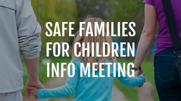Safe Families Info Meeting thumbnail